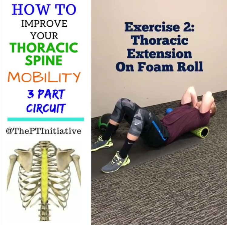 3 Exercise Thoracic Spine Mobility (Thoracic Extension On Foam Roll )