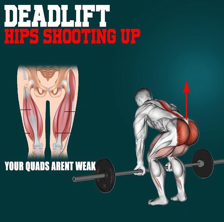 HIPS SHOOTING UP DURING A DEADLIFT